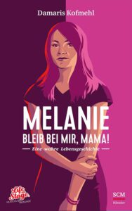 DamarisKofmehl-Buecher-Melanie-b